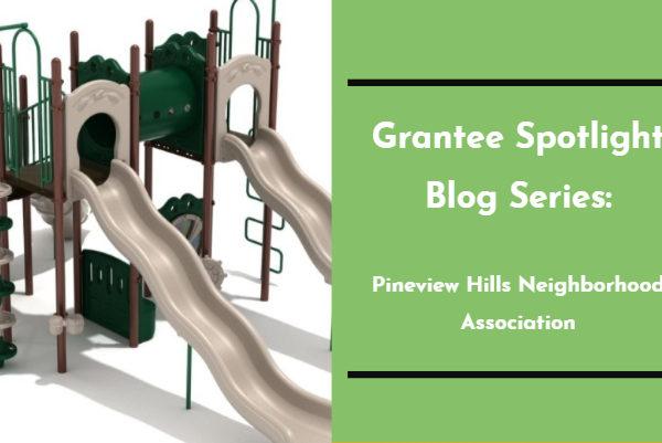 Grantee Spotlight Blog Series: Pineview Hills Neighborhood Association