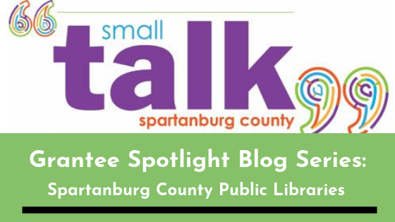 Grantee Spotlight Blog Series: Spartanburg County Public Libraries