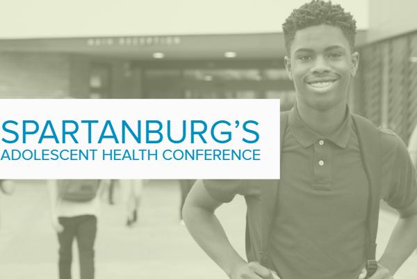 Spartanburg's Adolescent Health Conference