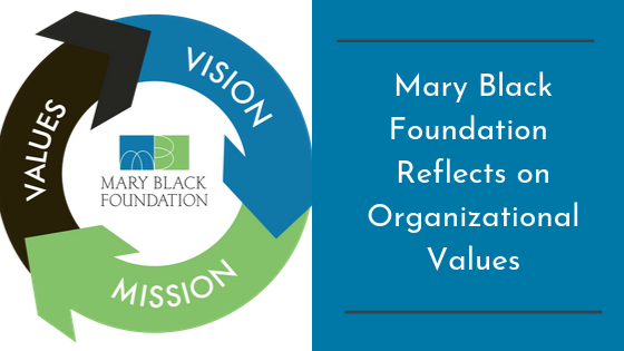 Mary Black Foundation Reflects on Organizational Values