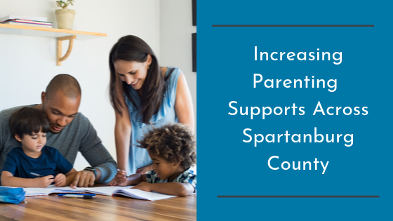 Increasing Parenting Supports Across Spartanburg County