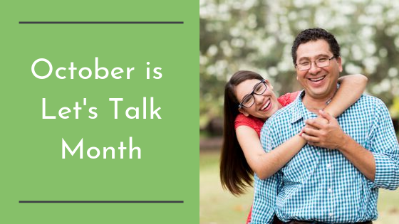 October is Let's Talk Month