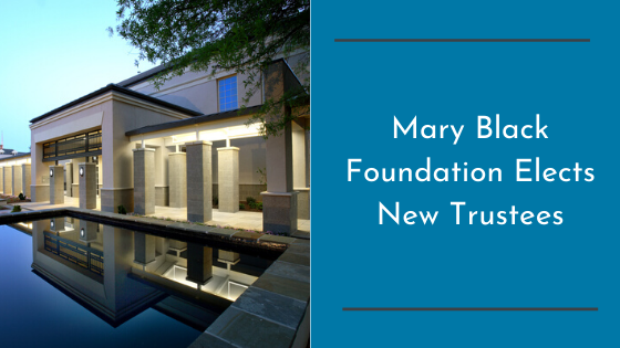 Mary Black Foundation Elects New Trustees