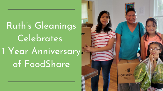 Ruth's Gleanings Celebrates One Year Anniversary of FoodShare