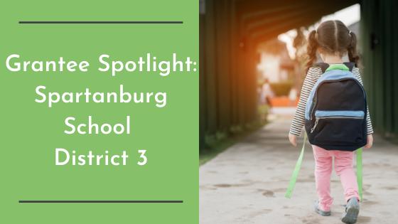 Grantee Spotlight: Spartanburg School District 3