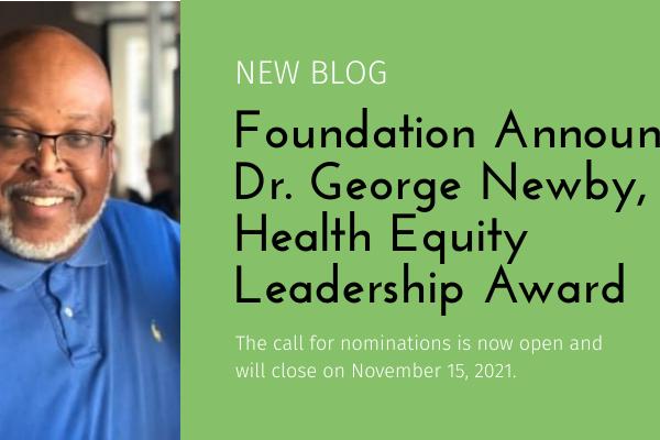 Dr. George Newby, Jr. Health Equity Leadership Award